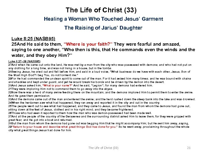 The Life of Christ (33) Healing a Woman Who Touched Jesus' Garment The Raising