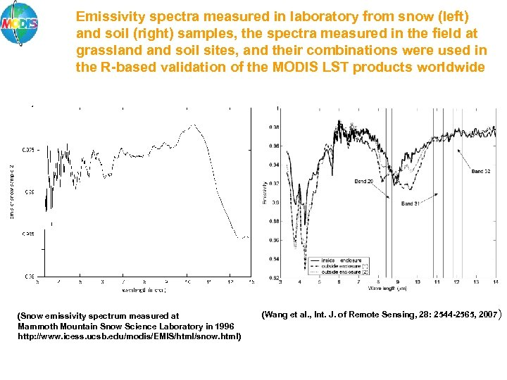 Emissivity spectra measured in laboratory from snow (left) and soil (right) samples, the spectra