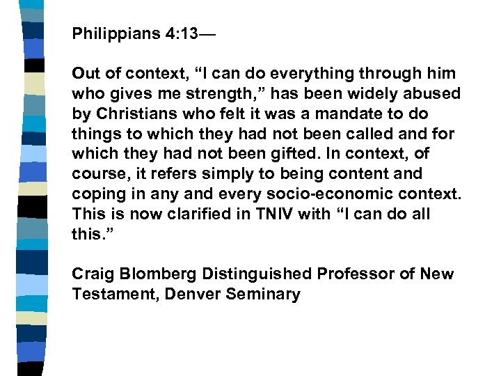 """Philippians 4: 13— Out of context, """"I can do everything through him who gives"""