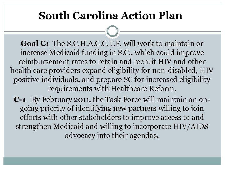 South Carolina Action Plan Goal C: The S. C. H. A. C. C. T.