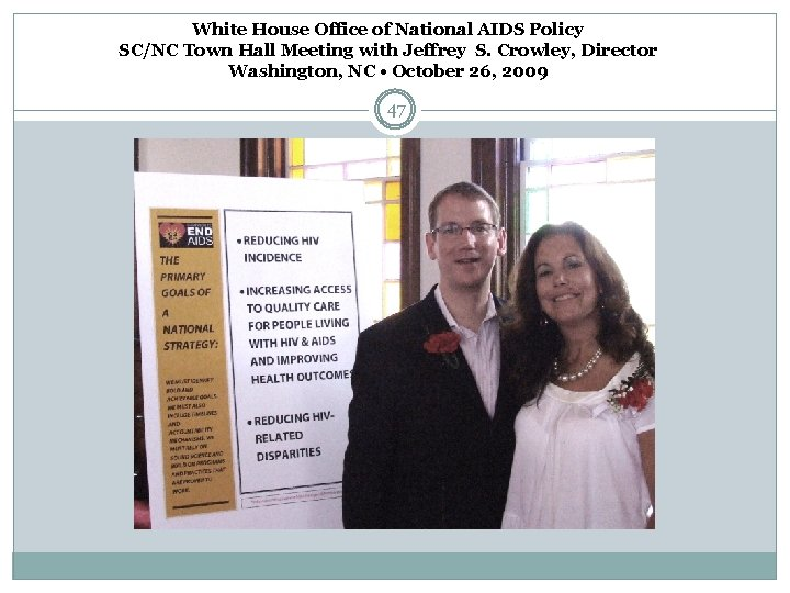 White House Office of National AIDS Policy SC/NC Town Hall Meeting with Jeffrey S.