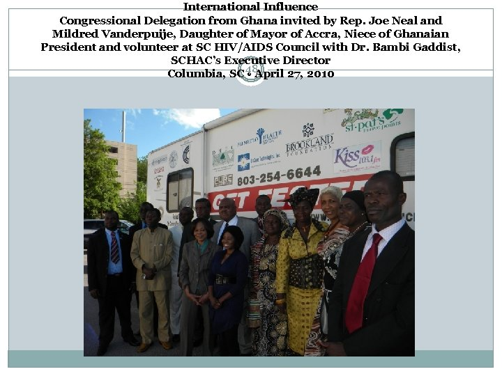 International Influence Congressional Delegation from Ghana invited by Rep. Joe Neal and Mildred Vanderpuije,