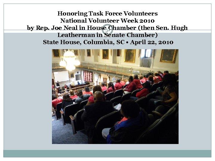 Honoring Task Force Volunteers National Volunteer Week 2010 by Rep. Joe Neal in House