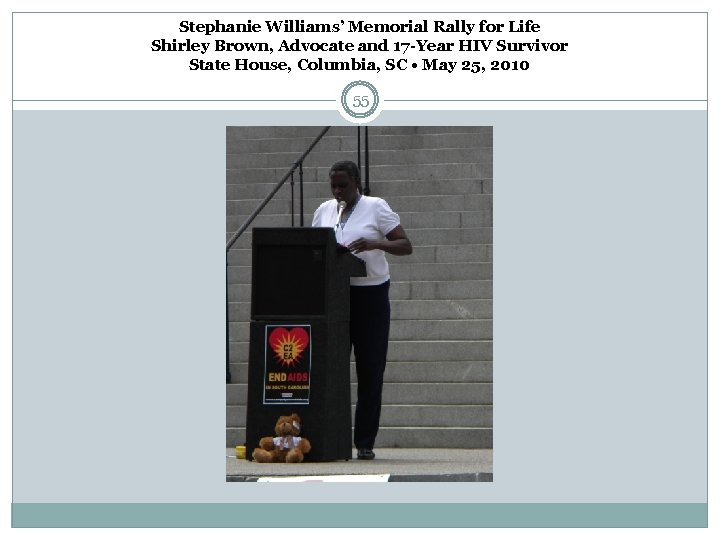 Stephanie Williams' Memorial Rally for Life Shirley Brown, Advocate and 17 -Year HIV Survivor
