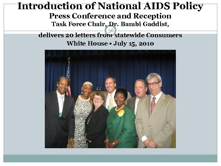 Introduction of National AIDS Policy Press Conference and Reception Task Force Chair, Dr. Bambi