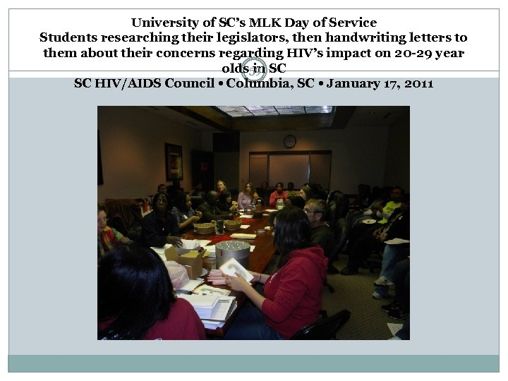University of SC's MLK Day of Service Students researching their legislators, then handwriting letters