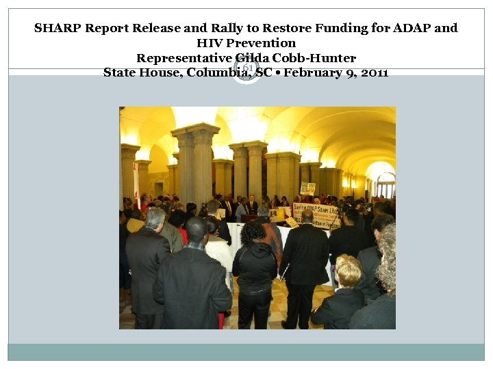 SHARP Report Release and Rally to Restore Funding for ADAP and HIV Prevention Representative