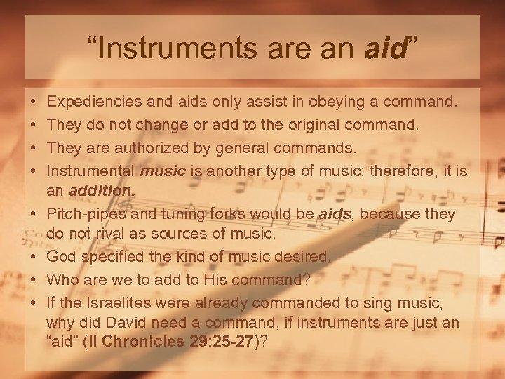 """""""Instruments are an aid"""" • • Expediencies and aids only assist in obeying a"""