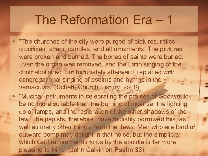 """The Reformation Era – 1 • """"The churches of the city were purged of"""