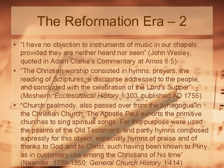 """The Reformation Era – 2 • """"I have no objection to instruments of music"""