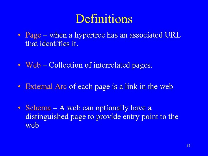 Definitions • Page – when a hypertree has an associated URL that identifies it.