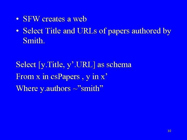 • SFW creates a web • Select Title and URLs of papers authored