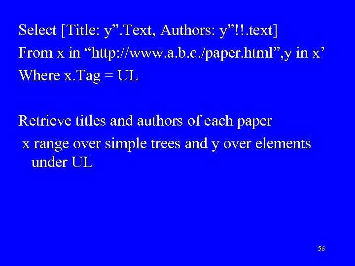 """Select [Title: y"""". Text, Authors: y""""!!. text] From x in """"http: //www. a. b."""