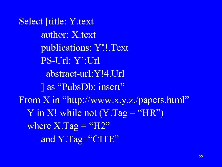 Select [title: Y. text author: X. text publications: Y!!. Text PS-Url: Y': Url abstract-url: