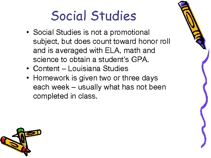 Social Studies • Social Studies is not a promotional subject, but does count toward