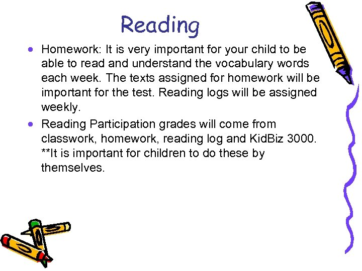 Reading · Homework: It is very important for your child to be able to