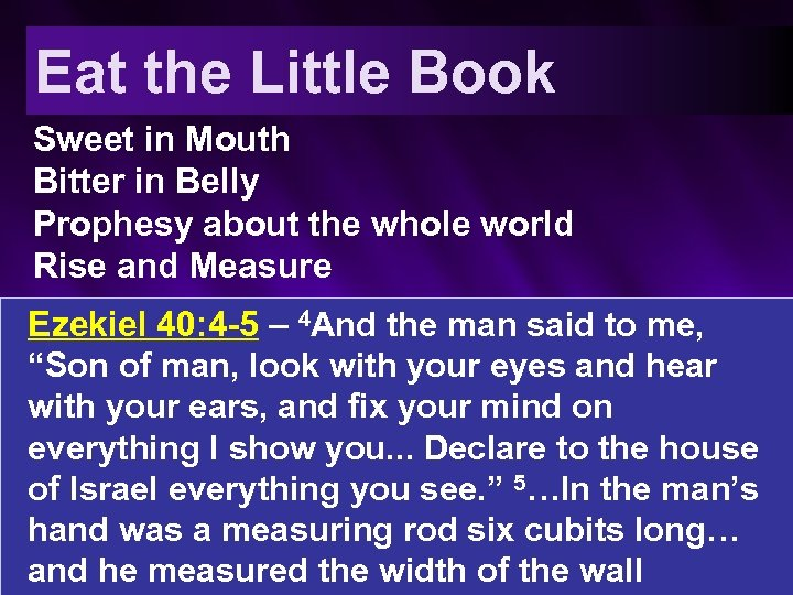 Eat the Little Book Sweet in Mouth Bitter in Belly Prophesy about the whole
