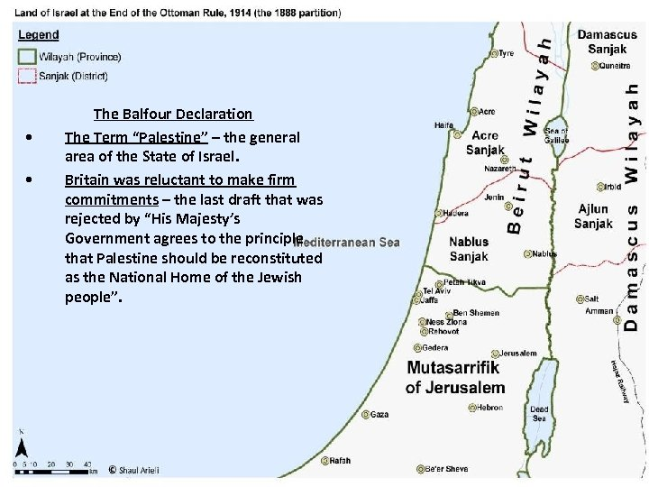 """• • The Balfour Declaration The Term """"Palestine"""" – the general area of"""