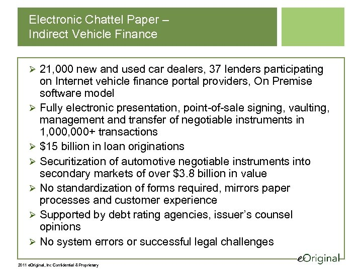 Electronic Chattel Paper – Indirect Vehicle Finance Ø 21, 000 new and used car