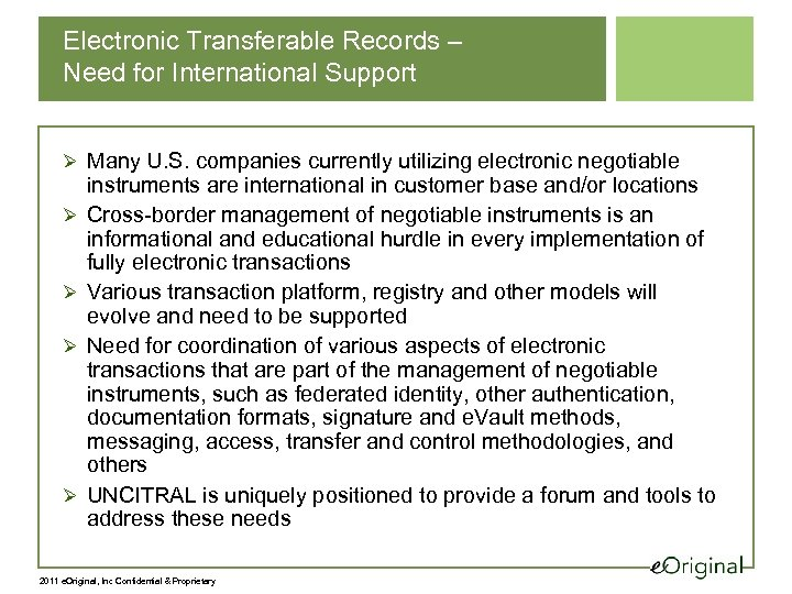 Electronic Transferable Records – Need for International Support Ø Many U. S. companies currently