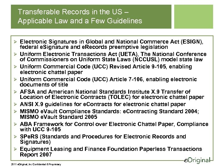 Transferable Records in the US – Applicable Law and a Few Guidelines Ø Electronic