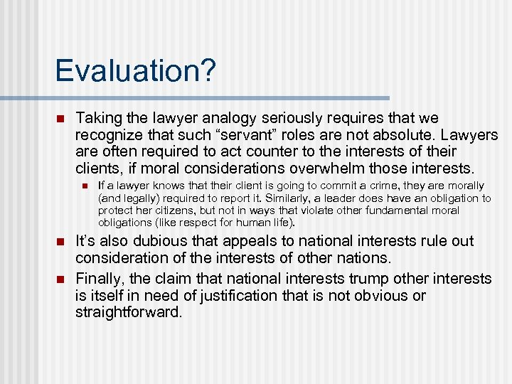 """Evaluation? n Taking the lawyer analogy seriously requires that we recognize that such """"servant"""""""
