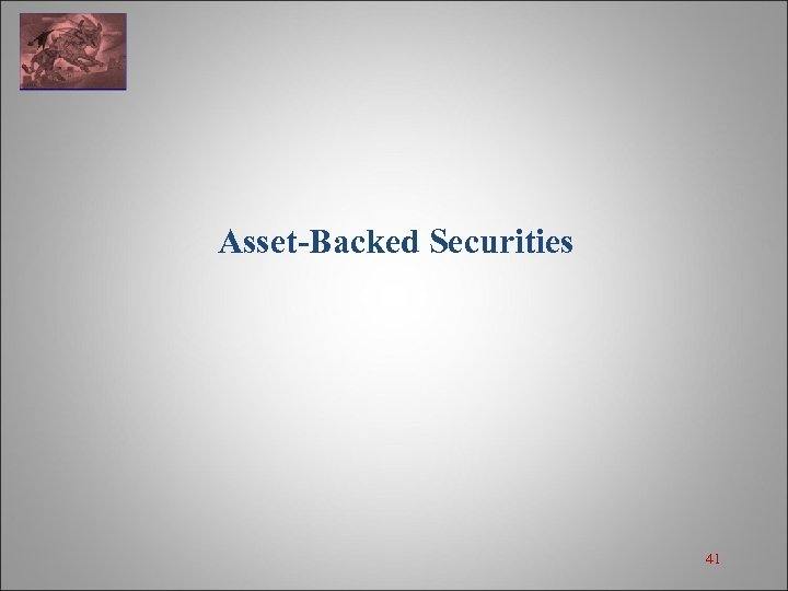 Asset-Backed Securities 41