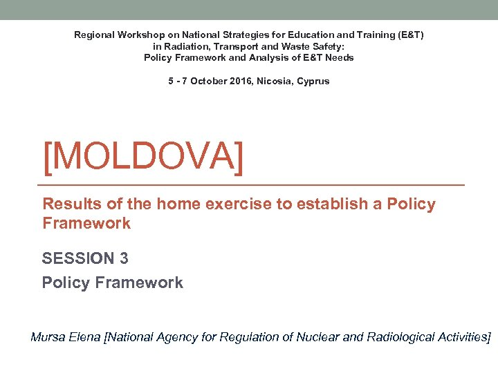Regional Workshop on National Strategies for Education and Training (E&T) in Radiation, Transport and