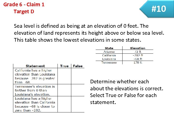 Grade 6 - Claim 1 Target D #10 Sea level is defined as being