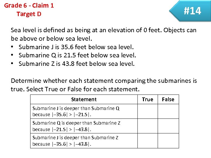 Grade 6 - Claim 1 Target D #14 Sea level is defined as being