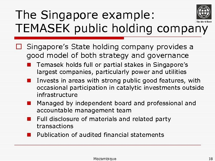 The Singapore example: TEMASEK public holding company o Singapore's State holding company provides a