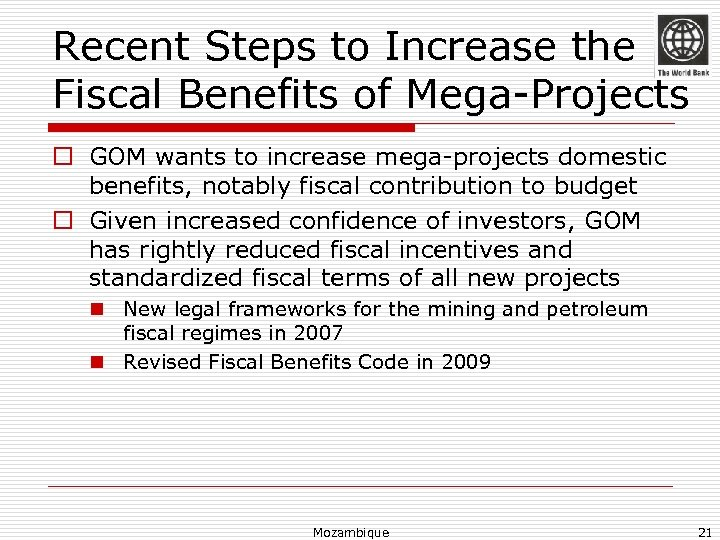 Recent Steps to Increase the Fiscal Benefits of Mega-Projects o GOM wants to increase