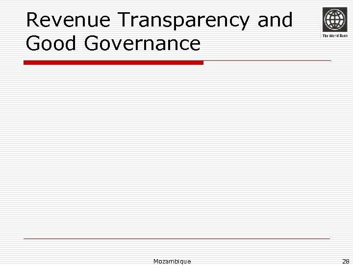 Revenue Transparency and Good Governance Mozambique 28