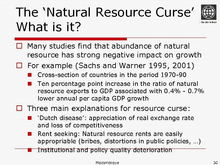 The 'Natural Resource Curse' What is it? o Many studies find that abundance of
