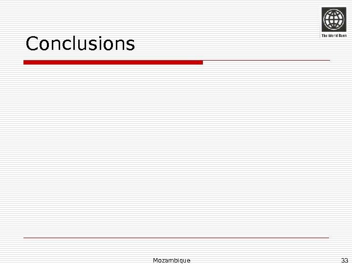 Conclusions Mozambique 33