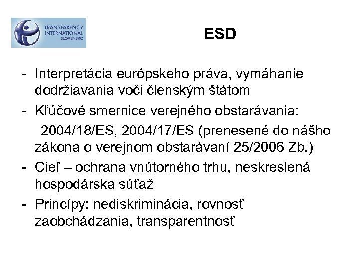 ESD - Interpretácia európskeho práva, vymáhanie dodržiavania voči členským štátom - Kľúčové smernice verejného