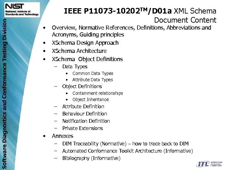 Software Diagnostics and Conformance Testing Division • • IEEE P 11073 -10202 TM/D 01
