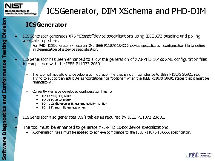 Software Diagnostics and Conformance Testing Division ICSGenerator, DIM XSchema and PHD-DIM ICSGenerator • ICSGenerator