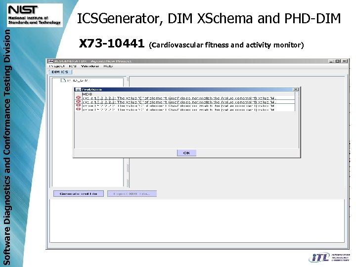Software Diagnostics and Conformance Testing Division ICSGenerator, DIM XSchema and PHD-DIM X 73 -10441