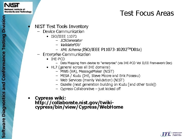Software Diagnostics and Conformance Testing Division Test Focus Areas • NIST Test Tools Inventory