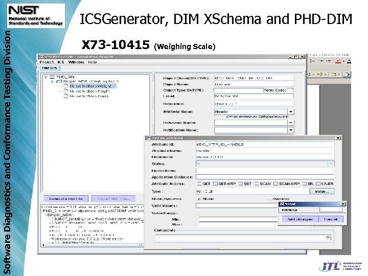 Software Diagnostics and Conformance Testing Division ICSGenerator, DIM XSchema and PHD-DIM X 73 -10415