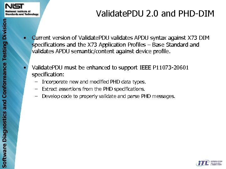 Software Diagnostics and Conformance Testing Division Validate. PDU 2. 0 and PHD-DIM • Current