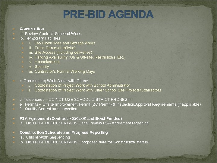 PRE-BID AGENDA Construction a. Review Contract Scope of Work. b. Temporary Facilities i. Lay