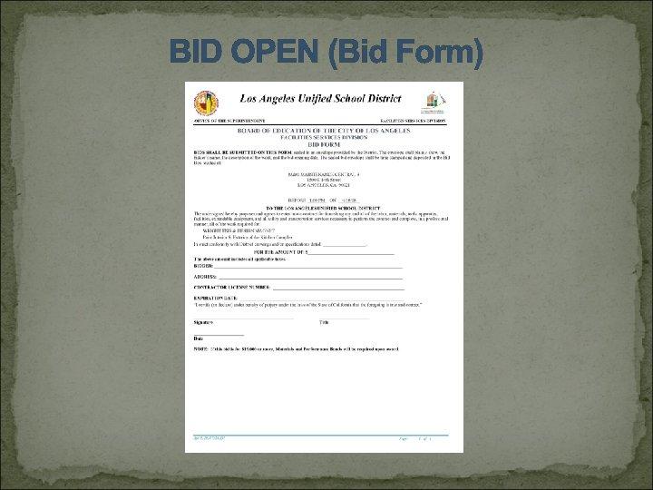 BID OPEN (Bid Form)