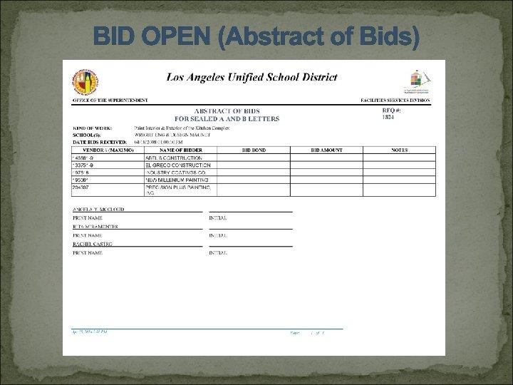 BID OPEN (Abstract of Bids)