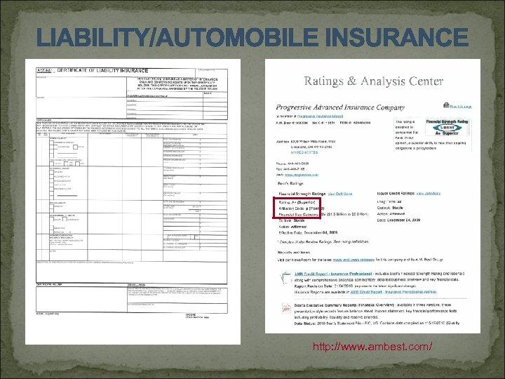 LIABILITY/AUTOMOBILE INSURANCE http: //www. ambest. com/