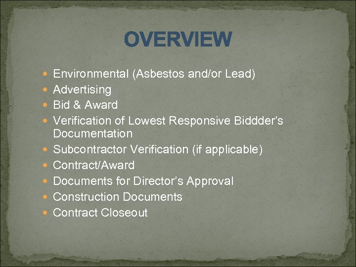 OVERVIEW Environmental (Asbestos and/or Lead) Advertising Bid & Award Verification of Lowest Responsive Biddder's