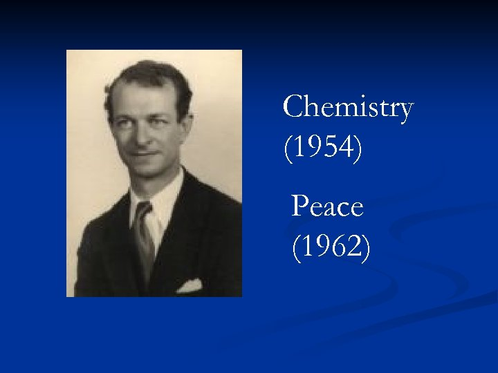 Chemistry (1954) Peace (1962)