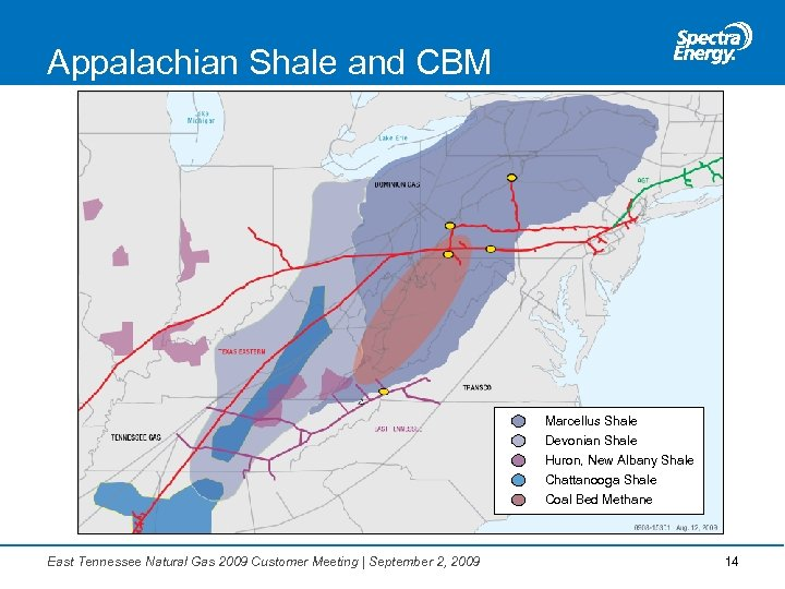 Appalachian Shale and CBM Marcellus Shale Devonian Shale Huron, New Albany Shale Chattanooga Shale