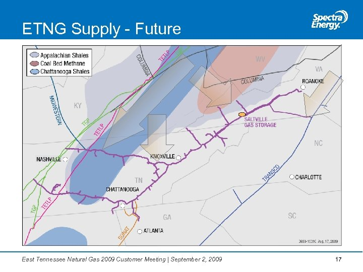 ETNG Supply - Future East Tennessee Natural Gas 2009 Customer Meeting | September 2,